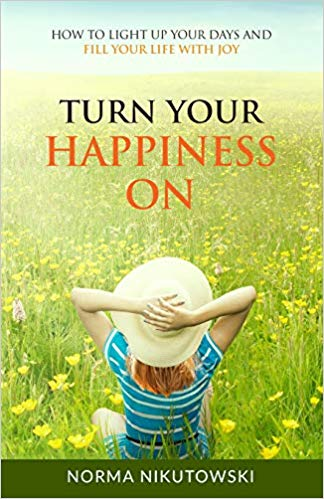 Turn Your Happiness On - Norma Nikutowski