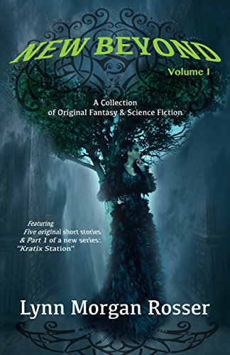Book Cover, Lynn Morgan Rosser's New Beyond, Volume 1 for Book Review and Author Interview